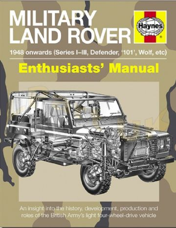 Military Land Rover - Enthusiasts Manual